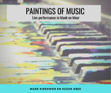 """Paintings of music""_"